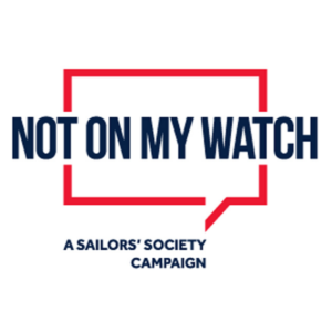Sailors' Society campaign Not On My Watch