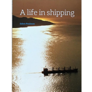 life in shipping by Esben Poulsson